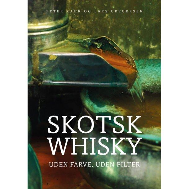 Skotsk whisky – uden farve, uden filter